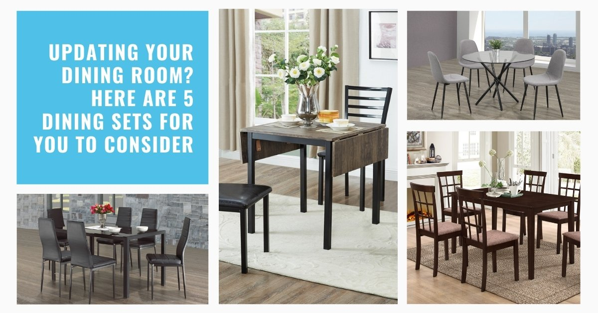 Image depicts the feature image for the blog article Updating Your Dining Room? Here are 5 Dining Sets For You To Consider